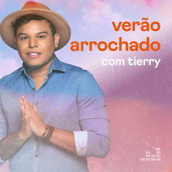 Verão Arrochado com Tierry 2021 CD Completo