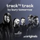 Bury Tomorrow: Black Flame (Track by Track)