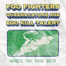 Foo Fighters, QOTSA and Ego Kil Talent 2018