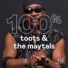100% Toots & The Maytals