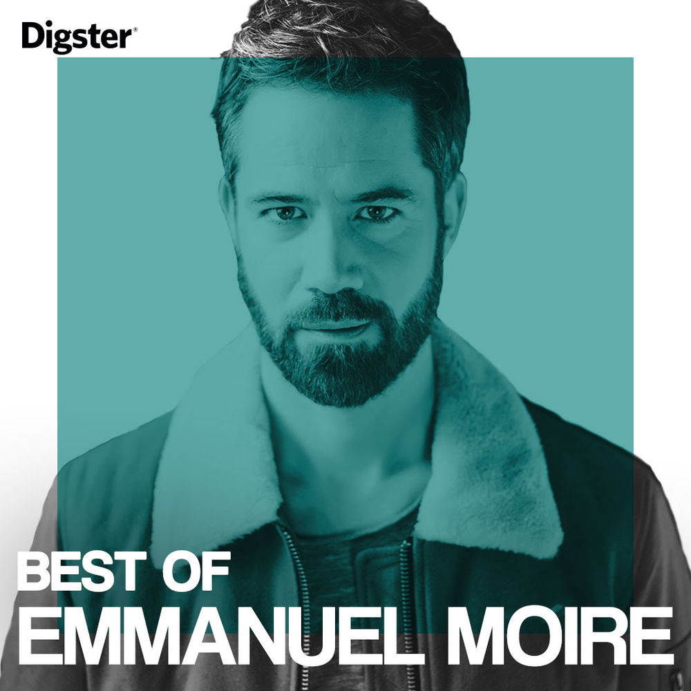 Emmanuel Moire Best Of