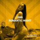 RNB Romantic Night