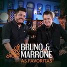 Bruno & Marrone: As Favoritas