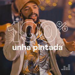 100% Unha Pintada 2020 CD Completo