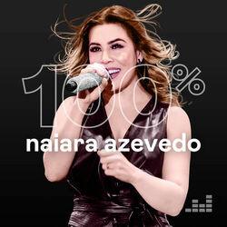 Download 100% Naiara Azevedo 2020