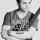 Hunter Hayes Playlist