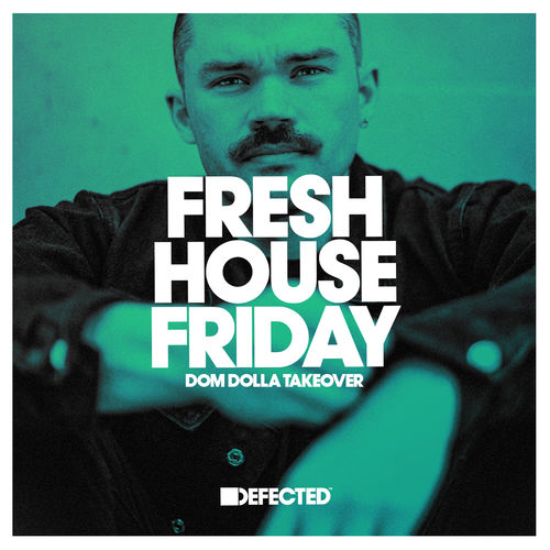 Fresh House Friday
