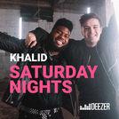 Saturday Nights with Khalid