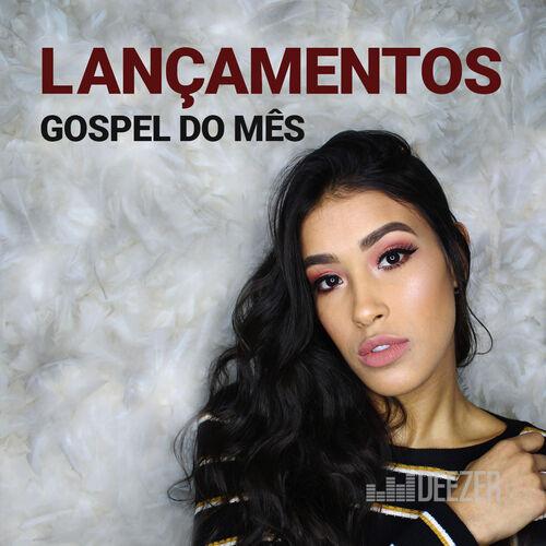 Baixar CD Lançamentos Gospel do Mês – Vários artistas (2018) Grátis