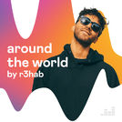 Around The World By R3HAB