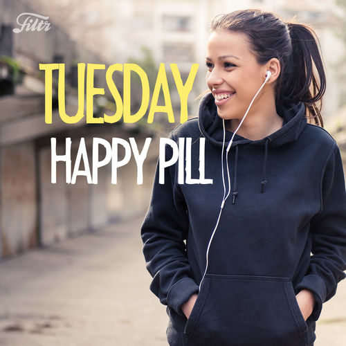 Tuesday Happy Pill playlist - Listen now on Deezer | Music Streaming