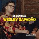 Essential Wesley Safadão