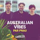 Australian Vibes by Pnau