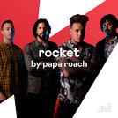 ROCKET by Papa Roach