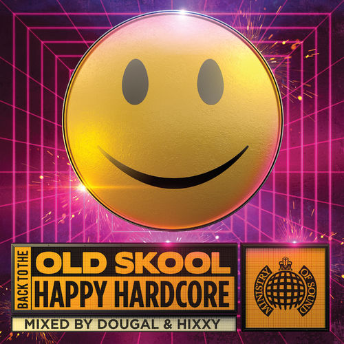 Download Back To The Old Skool Happy Hardcore | Ministry of Sound (March 2021) mp3