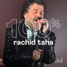 100% Rachid Taha
