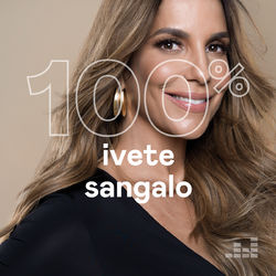 100% Ivete Sangalo 2020 CD Completo