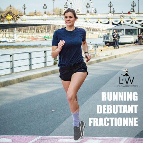 Playlist Lucile Woodward : RUNNING Débutant Fractionné
