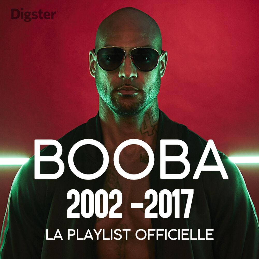 Booba 2002-2017 - La playlist officielle