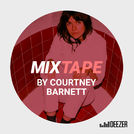 MIXTAPE by Courtney Barnett