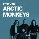 Essential Arctic Monkeys