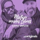 Mixtape meines Lebens: Samy Deluxe