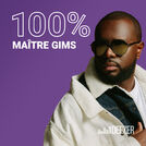100% Maître Gims