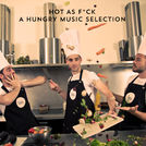 Joachim Pastor\'s Hot As F*ck - Hungry Music Chart