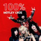 100% Mötley Crüe