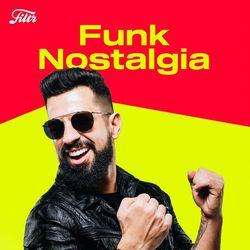 Download Funk Nostalgia  Funk Antigo 1990 a 2010