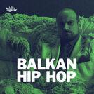 BALKAN HIP HOP