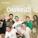 Músicas para Churrasco (Hits Nacionais 2019)