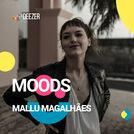 Deezer Moods Mallu Magalhães
