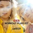 IDER - Workout Playlist