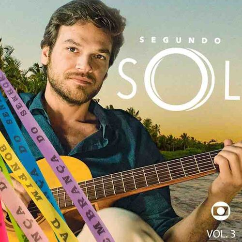 Baixar CD Trilha Sonora Segundo Sol Vol 03 – VA Grátis