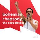 Bohemian Rhapsody: The Cast Playlist