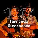100% Fernando & Sorocaba