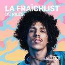 La Fraîchlist de Rilès
