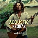 Acoustic Reggae (Marley, Sizzla, SOJA...)