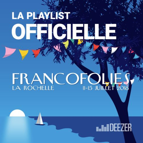 playlist francofolies 2018 couter sur deezer musique en streaming. Black Bedroom Furniture Sets. Home Design Ideas