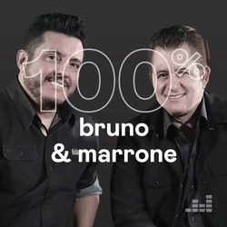 100% Bruno e Marrone 2020 CD Completo