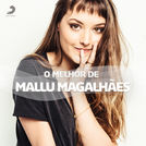 Mallu Magalhães - As Melhores