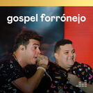 Gospel Forrónejo