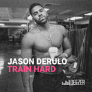 Train Hard with Jason Derulo