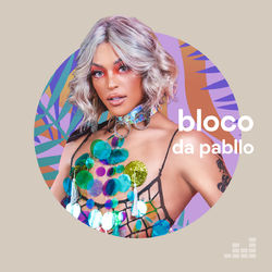 Download Bloco da Pabllo 2021