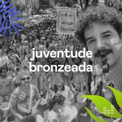 Juventude Bronzeada 2021 CD Completo