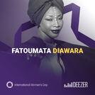 #IWD la playlist de FATOUMATA DIAWARA