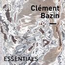 Clément Bazin Essentials
