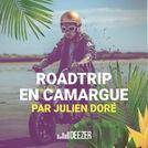 Roadtrip en Camargue by Julien Doré
