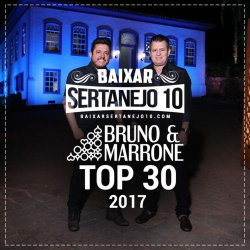 Baixar CD Bruno e Marrone, Baixar CD TOP 30 - Bruno e Marrone 2017, Baixar Música Bruno e Marrone - TOP 30 2017